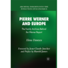 Pierre Werner and Europe book Danescu