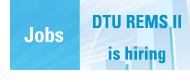DTU REMS II is hiring doctoral candidates